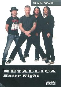 Metallica : enter night