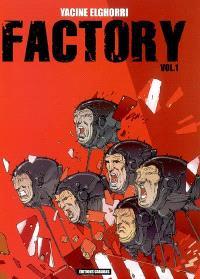 Factory. Volume 1
