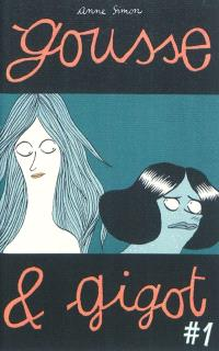 Gousse et Gigot. Volume 1