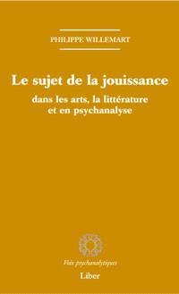 Le sujet de la jouissance dans les art, en littérature et en psychanalyse