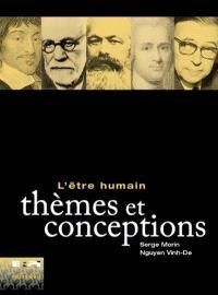 L'Être humain  : thèmes et conceptions