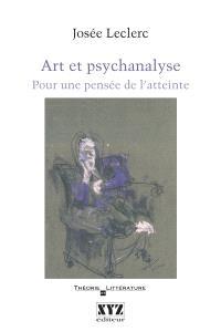 Art et psychanalyse  : pour une pensée de l'atteinte