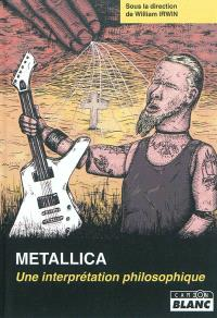 Metallica : une interprétation philosophique