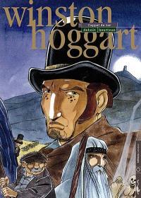 Winston Hoggart. Volume 2, L'appel du tor