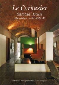 Residential masterpiece / Le Corbusier / Sarabhai house