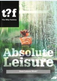 Absolute Leisure : The World Of Fun