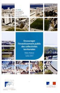 Encourager l'investissement public des collectivités territoriales : mandature 2010-2015, séance du 7 juillet 2015