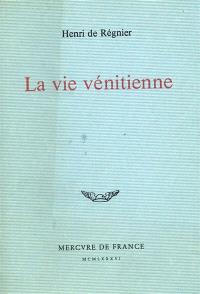 La Vie vénitienne