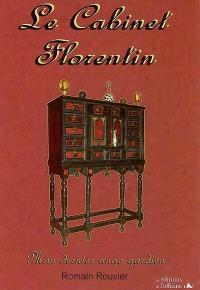 Le cabinet florentin : mon dernier ange gardien