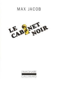Le cabinet noir : lettres avec commentaires