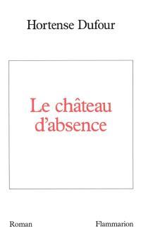 Le Château d'absence
