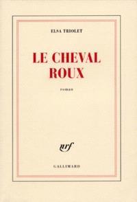 Le Cheval roux ou les Intentions humaines