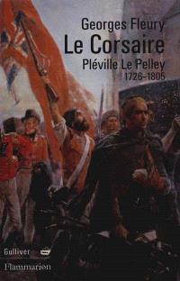 Le corsaire : Pléville Le Pelley