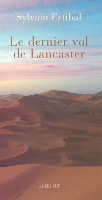 Le dernier vol de Lancaster
