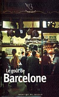 Le goût de Barcelone