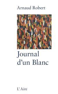 Le journal d'un Blanc