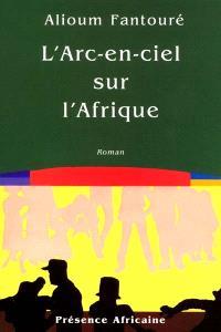 Le livre des cités du Termite. Volume 4, L'arc-en-ciel sur l'Afrique