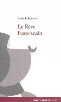 Le rêve franciscain