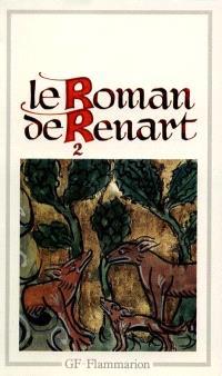 Le Roman de Renart. Volume 2