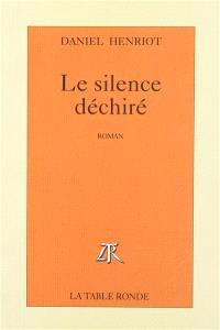 Le silence déchiré
