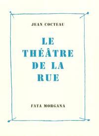 Le théâtre de la rue