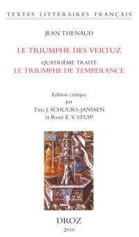Le triumphe des vertuz : quatrième traité, Le triumphe de temperance (BnF, fr. 144)