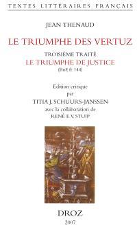 Le triumphe des vertuz : troisième traité, Le triumphe de justice (BnF ms. fr. 144)