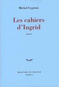 Les cahiers d'Ingrid