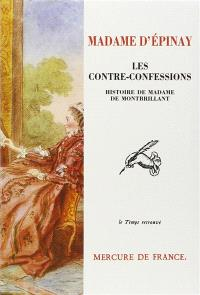 Les Contre-confessions : histoire de madame de Montbrillant