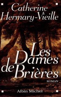 Les dames de Brières. Volume 1