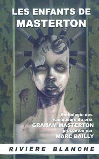 Les enfants de Masterton : anthologie des vainqueurs du prix Graham Masterton