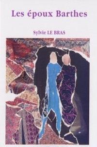 Les époux Barthes : ou l'histoire singulière d'un couple ordinaire