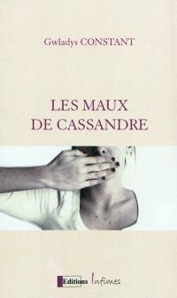 Les maux de Cassandre