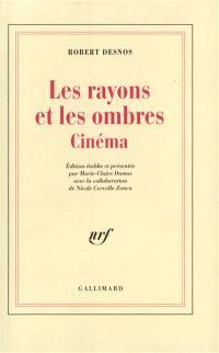 Les Rayons et les ombres : cinéma