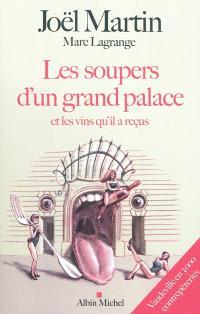 Les soupers d'un grand palace et les vins qu'il a reçus : vaudeville en 3.000 contrepèteries