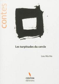 Les turpitudes du cercle : contes
