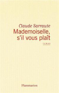 Mademoiselle, s'il vous plaît !