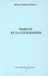 Marcus et la civilisation