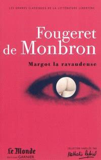 Margot la ravaudeuse; Le canapé couleur de feu; La belle sans chemise ou Eve ressuscitée