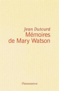 Mémoires de Mary Watson
