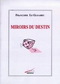 Miroirs du destin