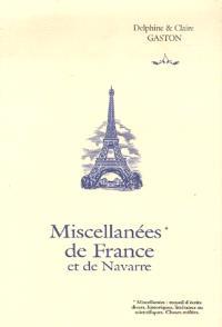 Miscellanées de France et de Navarre