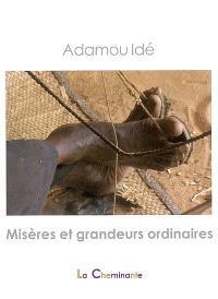 Misères et grandeurs ordinaires