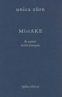 Mistake & autres écrits français