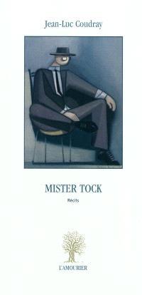 Mister Tock : récits