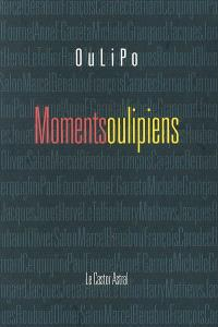 Moments oulipiens