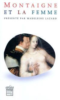 Montaigne et la femme : sur des vers de Virgile (chapitre 5 du livre III des Essais)