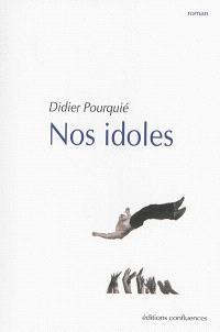 Nos idoles