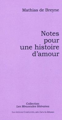 Notes pour une histoire d'amour