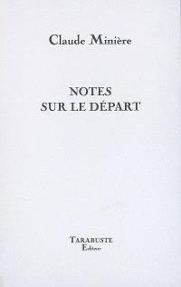 Notes sur le départ